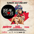 Break For Love Returns w/ Jojoflores, Dave Campbell & Yogi (Canada Day Sun July 2nd @ Cube)