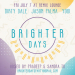 Brighter Days Party w/ Jason Palma, Dirty Dale & Yogi (Fri July 7th)