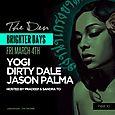 Brighter Days Party w/ Jason Palma, Dirty Dale & Yogi