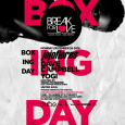 Break For Love Boxing Day Party 2016