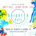 Brighter Days Party w/ Jason Palma, Dirty Dale & Yogi (Fri Feb 3rd @ The Den)