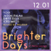 Brighter Day w/ Jason Palma, Dirty Dale, Yogi & Iced Misto