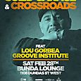 Solid Garage CroSSroads Party w/ Lou Gorbea & Groove Institute (Sat Feb 28th)