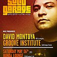 Solid Garage Party w/ David Montoya & Groove Institute (Sat May 15th)