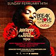 Break For Love Valentines / Family Day Edition 2016