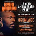 Solid Garage 18 Yr Anniversary w/ Osunlade & Groove Institute (Sat April 2nd)