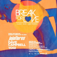 Break For Love Family Day Long Weekend (Sun Feb 19th)