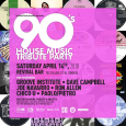 The 90's House Music Tribute Party (Sat April 14th)