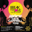 Break For Love Labour Day Edition (Sun Sept 2nd)