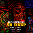 SA Deep w/ Dino & Terry + Mark & Yogi (Sat Dec 22nd at Bunda)