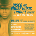 Disco & House Tribute Party w/ Jay Williams Live (Sat Sept 14th)