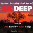 SA Deep w/ Dino & Terry + Mark & Yogi (**Free) New Venue