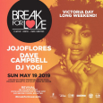 Break For Love Victoria Day Long Weekend Edition (Sun May 19th)