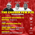 The Chosen Few DJs (Toronto Edition) Sat Dec 14th @ Revival