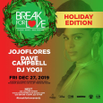 Break For LOVE! Holiday Party (Fri Dec 27th)