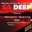 SA Deep 2020 w/ Dino & Terry + Mark & Yogi (Sat Jan 4th)