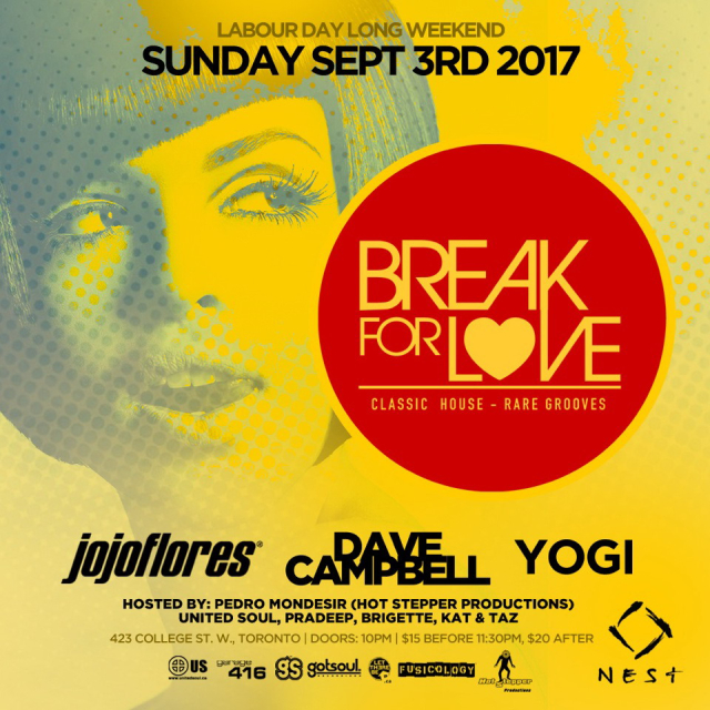 Break For Love Returns w/ Jojoflores, Dave Campbell & Yogi (Labor Day Sun Sept 3rd @ Nest)
