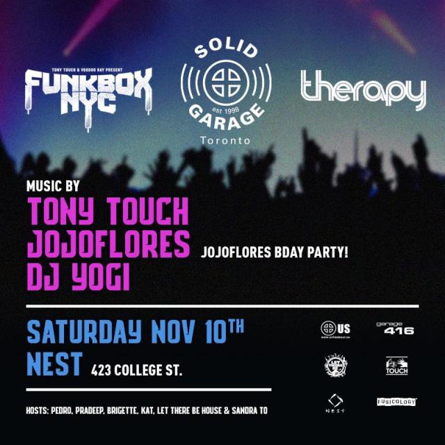 Funkbox NYC x Solid Garage x Therapy w/ Tony Touch, Jojoflores & DJ Yogi (Sat Nov 10th)