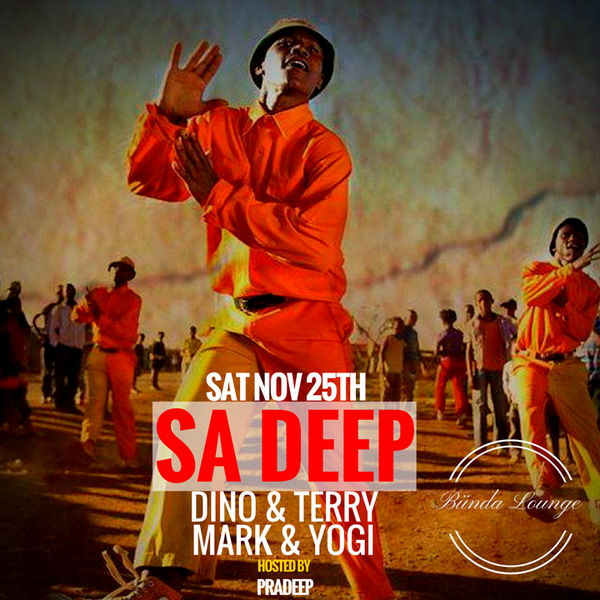 SA Deep Party w/ Dino & Terry + Mark & Yogi (Sat Nov 25th)