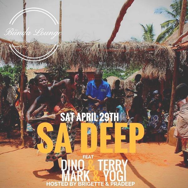 SA Deep Party w/ Dino & Terry + Mark & Yogi (Sat April 29th)
