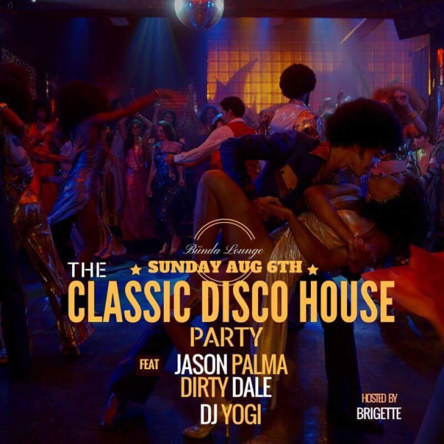 The Classic Disco House Party (Sun Aug 6th - Caribana Long Weekend)